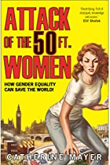 Attack of the 50 Ft Women Catherine Mayer