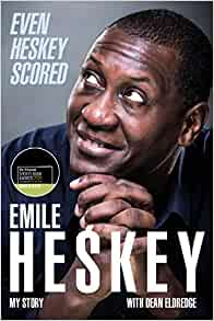 Even Heskey Scored: Emile Heskey, My Story