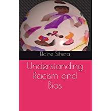 Understanding Racism and Bias